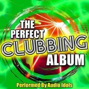 The Perfect Clubbing Album Songs