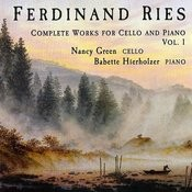 Ferdinand Ries: Works For Cello And Piano, Volume 1 Songs