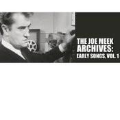 The Joe Meek Archives: Early Songs, Vol. 1 Songs