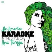 Los Amantes (In The Style Of Ana Torroja) [Karaoke Version] - Single Songs