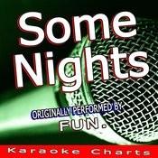 Some Nights (Originally Performed By Fun.) [Karaoke Version] Song