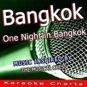 Bangkok, One Night In Bangkok (Originally Performed By Murray Head) [Karaoke Version] Song