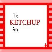 The Ketchup Song Song