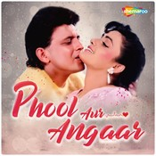 Phool Aur Angaar Songs