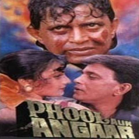 Phool Aur Angaar Songs Download: Phool Aur Angaar MP3 Songs