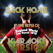 Back Home (In The Style Of England World Cup Squad 1970) [Karaoke Version] Song