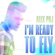 I'm Ready To Fly Songs