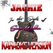 Jackie (In The Style Of Scott Walker) [Karaoke Version] - Single Songs