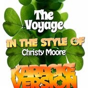 The Voyage (In The Style Of Christy Moore) [Karaoke Version] Song