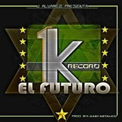 1k El Futuro Songs