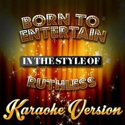 Born To Entertain (In The Style Of Ruthless) [Karaoke Version] - Single Songs