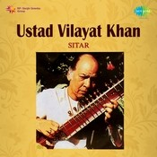Ut Vilayat Khan Sitar Songs