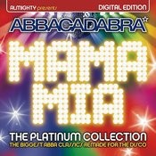 Almighty Presents: Mama Mia - The Platinum Collection Songs