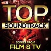 Top Soundtrack Songs From Film & Tv Songs