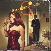Six Martinis And A Broken Heart To Go (Music For Gracious Living Vol. 1) Songs