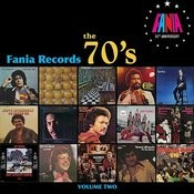 Fania Records The 70's - Volume Two Songs