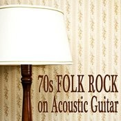70s Folk Rock On Acoustic Guitar Songs