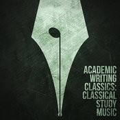 Academic Writing Classics: Classical Study Music Songs