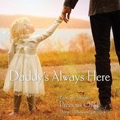 Daddy's Always Here Songs
