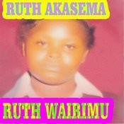Ruth Akasema Songs