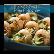 Dinner Party: French Flavours Songs