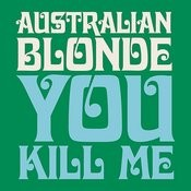 You Kill Me Songs