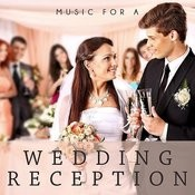 Music For A Wedding Reception Songs