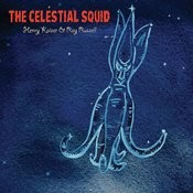 The Celestial Squid Songs