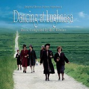 Dancing At Lughnasa: Original Motion Picture Soundtrack Songs