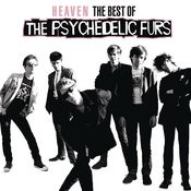 Heaven: The Best Of The Psychedelic Furs Songs