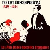 The Best French Operettas / Les Plus Belles Operettes Françaises (1929 - 1954) Songs