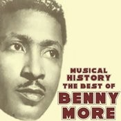 Musical History: The Best Of Benny Moré Songs
