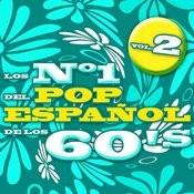 Los Nº 1 Del Pop Español De Los 60's Vol.2 Songs