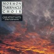 The Mormon Tabernacle Choir's Greatest Hits: 22 Best Loved Favorites Songs