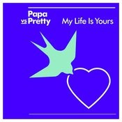 My Life Is Yours Songs