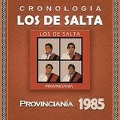 Los de Salta Cronología - Provinciania (1985) Songs