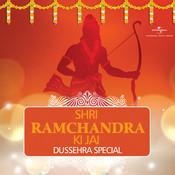 Shri Ramchandra Ki Jai - Dussehra Special Songs