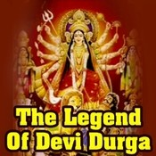 The Legend Of Devi Durga Songs
