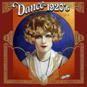 Dance The 1920s, Vol. 6 Songs