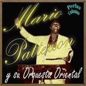 Perlas Cubanas: Mario Patterson Y Su Orquesta Oriental Songs