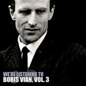 We're Listening To Boris Vian, Vol. 3 Songs