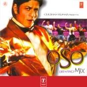 Oso Deewangi Mix Songs