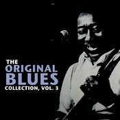 The Original Blues Collection, Vol. 3 Songs