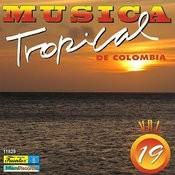 Música Tropical De Colombia, Vol. 19 Songs