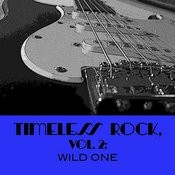 Timeless Rock, Vol. 2: Wild One Songs