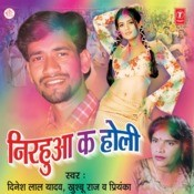 Nirhua Ka Holi Songs