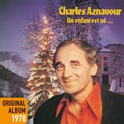 Un Enfant Est Né - Original Album 1978 (Remastered 2014) Songs