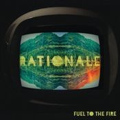 Fuel To The Fire Songs