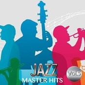 Jazz Master Hits, Vol. 5 Songs