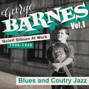 Quiet! Gibson At Work Vol. 1 - 1938/48 - Blues And Country Jazz Songs